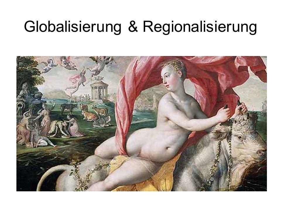 Globalisierung & Regionalisierung