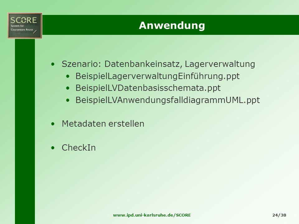 Anwendung Szenario: Datenbankeinsatz, Lagerverwaltung