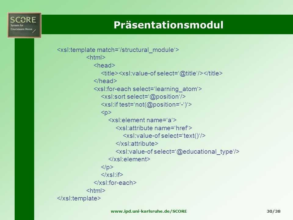 Präsentationsmodul <xsl:template match='/structural_module'>