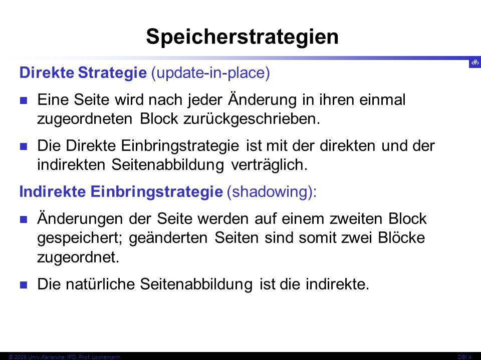 Speicherstrategien Direkte Strategie (update-in-place)