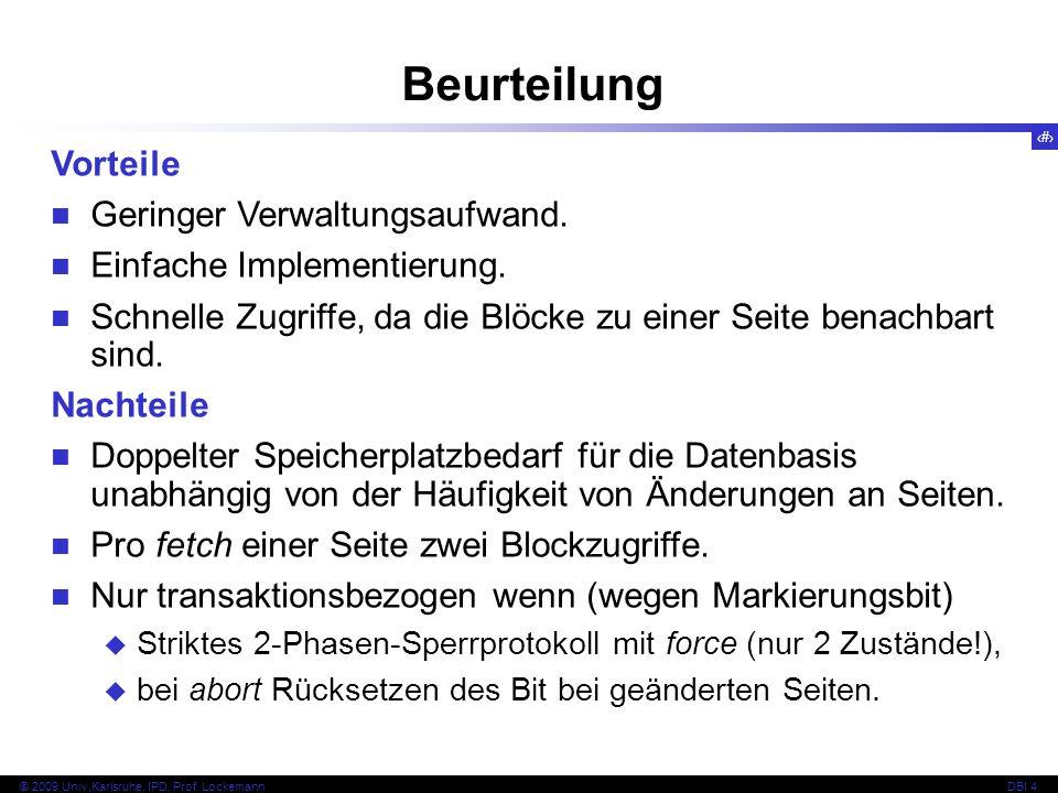 Beurteilung Vorteile Geringer Verwaltungsaufwand.