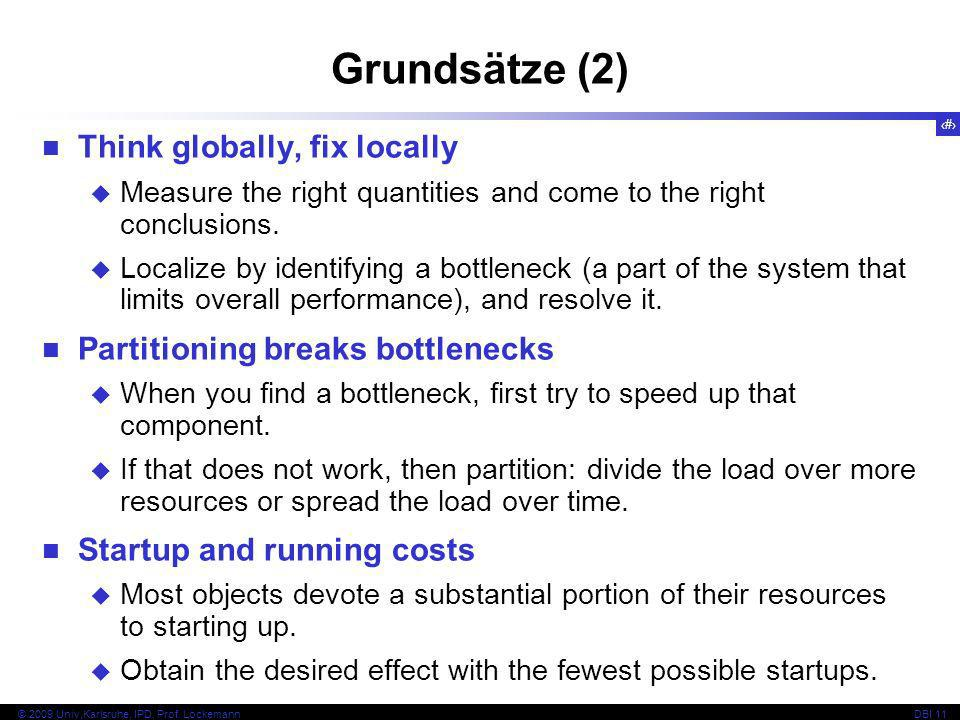 Grundsätze (2) Think globally, fix locally