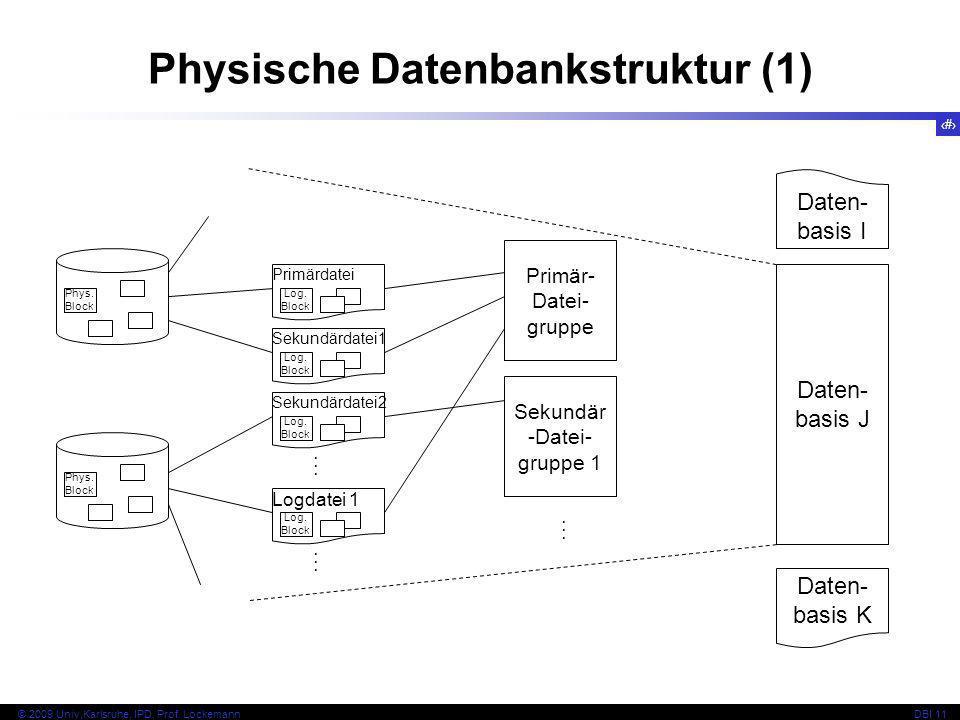 Physische Datenbankstruktur (1)