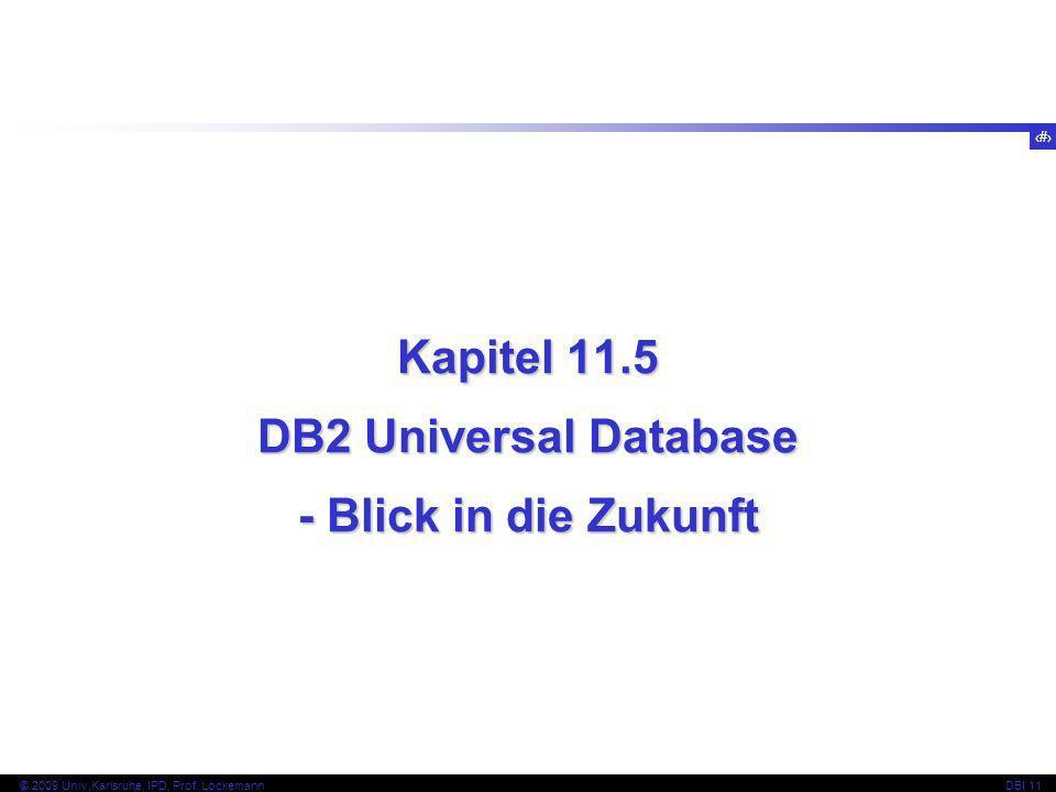 Kapitel 11.5 DB2 Universal Database - Blick in die Zukunft