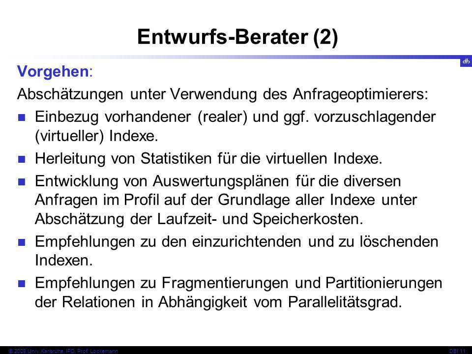 Entwurfs-Berater (2) Vorgehen: