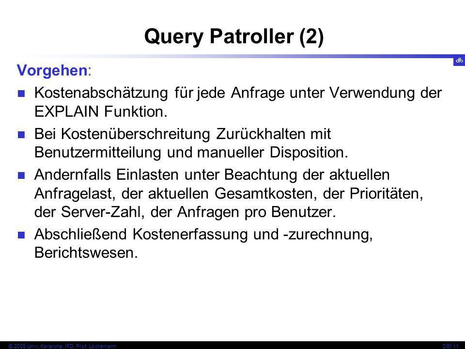 Query Patroller (2) Vorgehen: