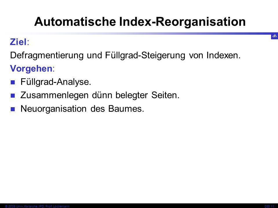 Automatische Index-Reorganisation