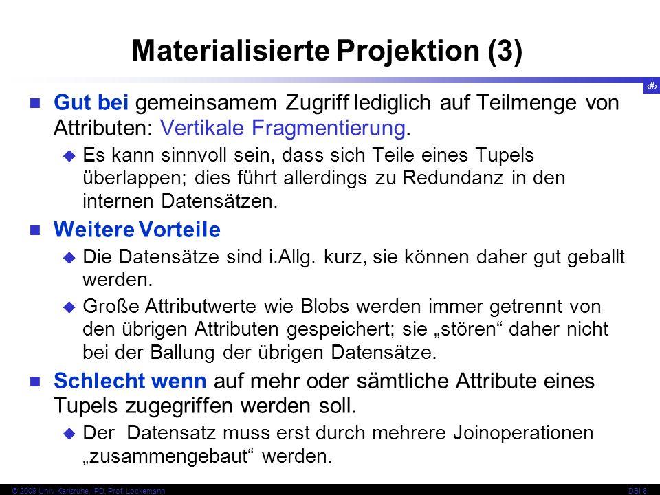 Materialisierte Projektion (3)