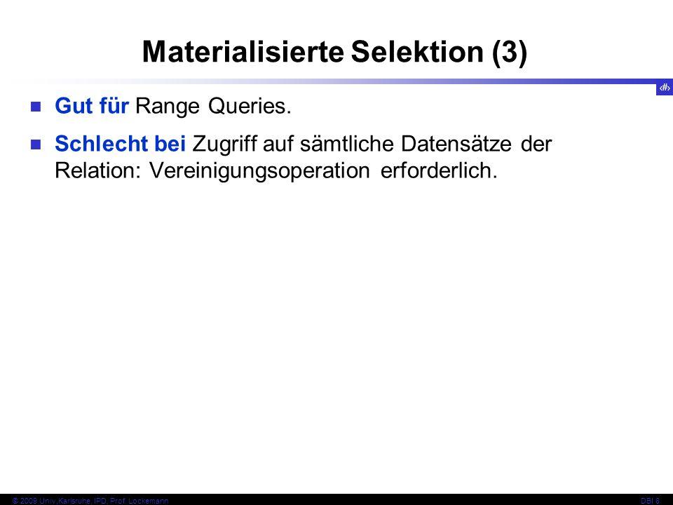 Materialisierte Selektion (3)