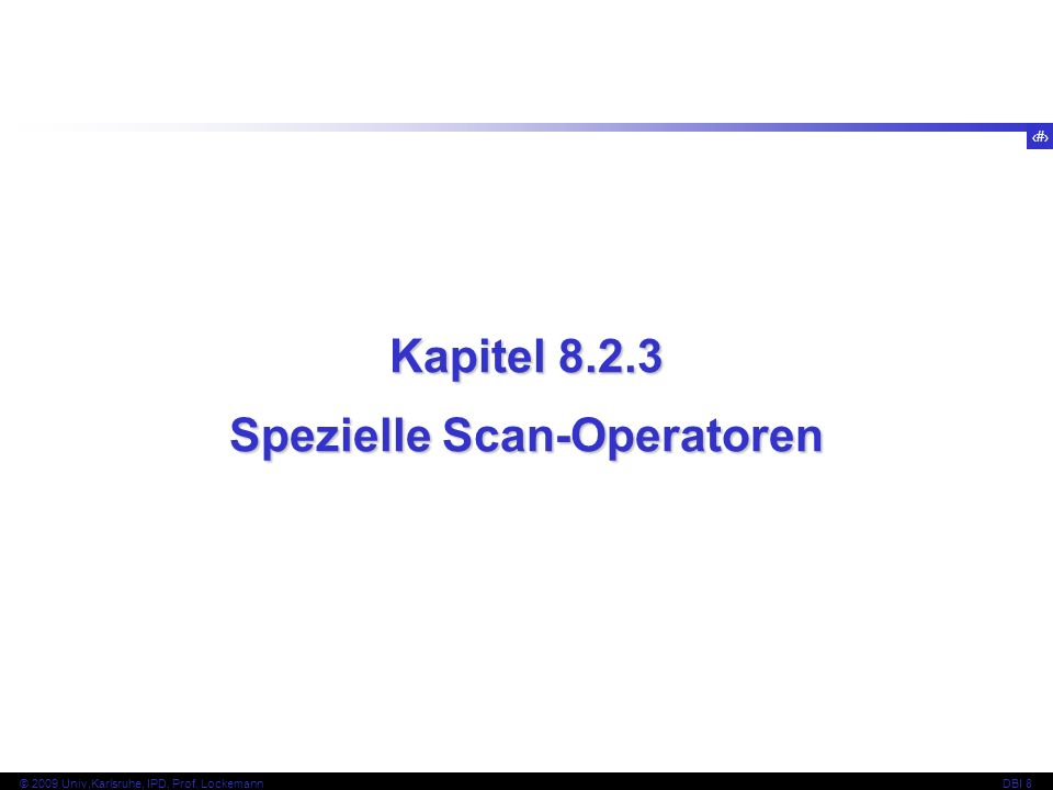 Spezielle Scan-Operatoren