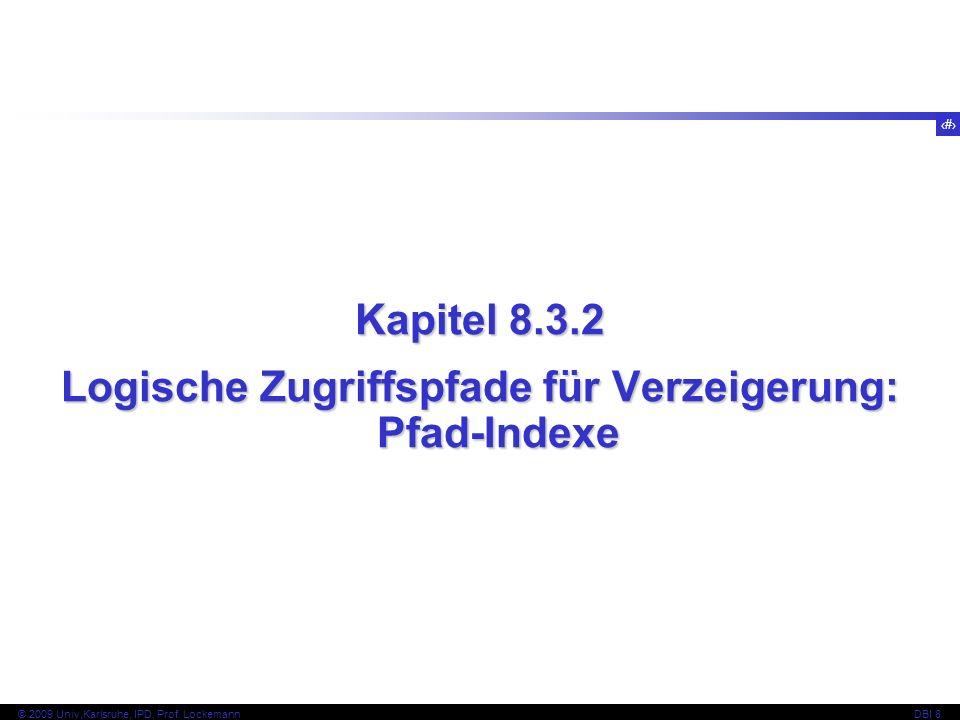 Logische Zugriffspfade für Verzeigerung: Pfad-Indexe