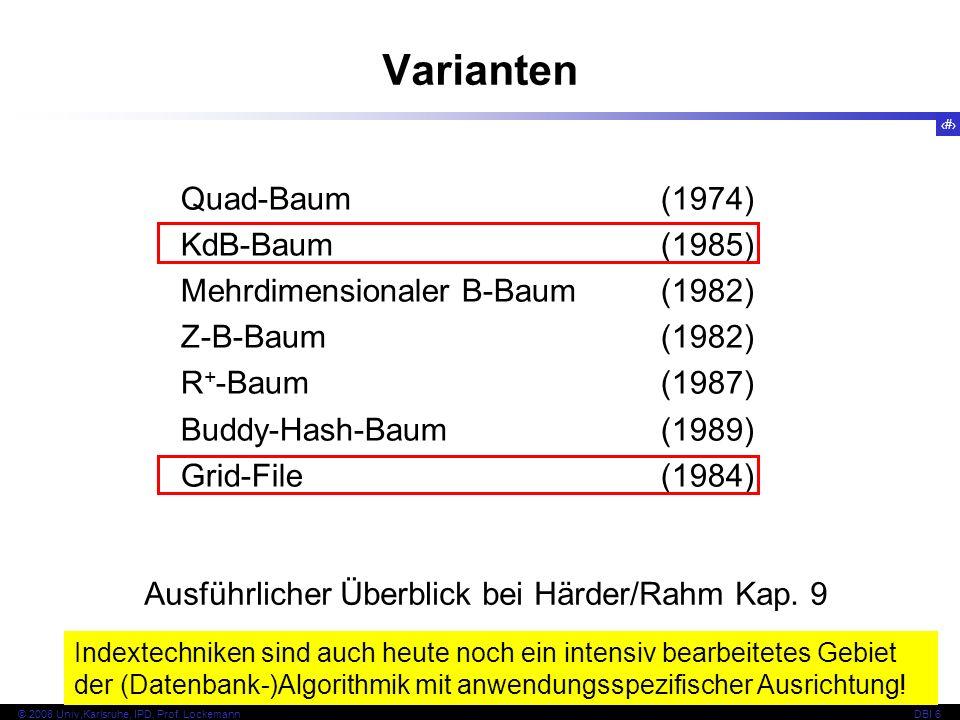 Varianten Quad-Baum (1974) KdB-Baum (1985)