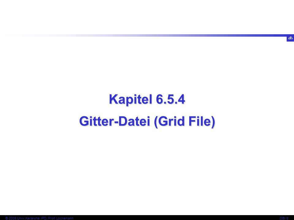 Gitter-Datei (Grid File)