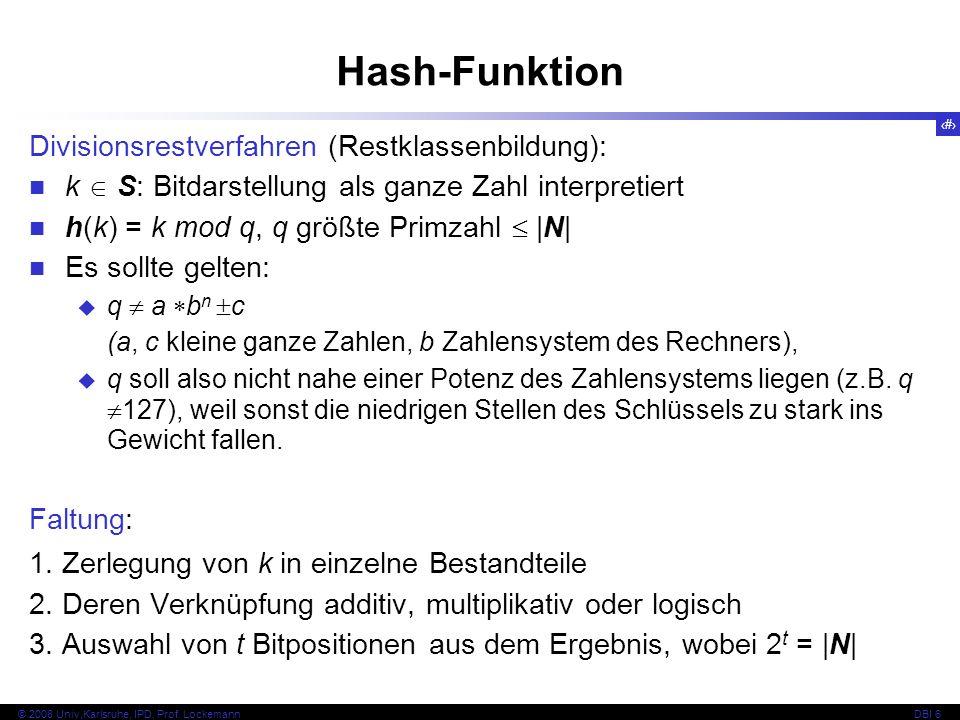 Hash-Funktion Divisionsrestverfahren (Restklassenbildung):