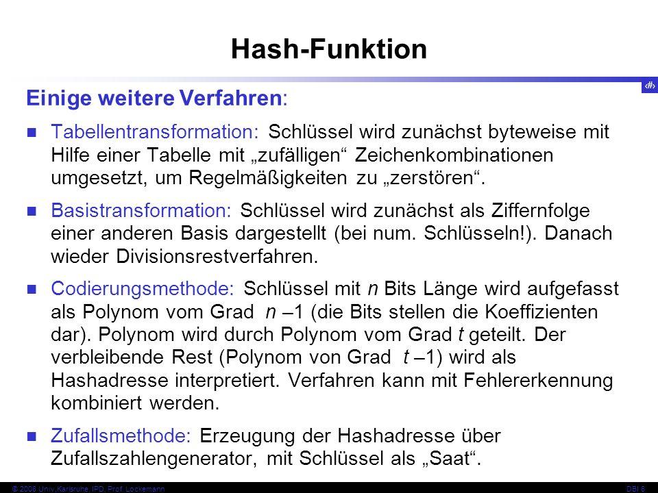 Hash-Funktion Einige weitere Verfahren: