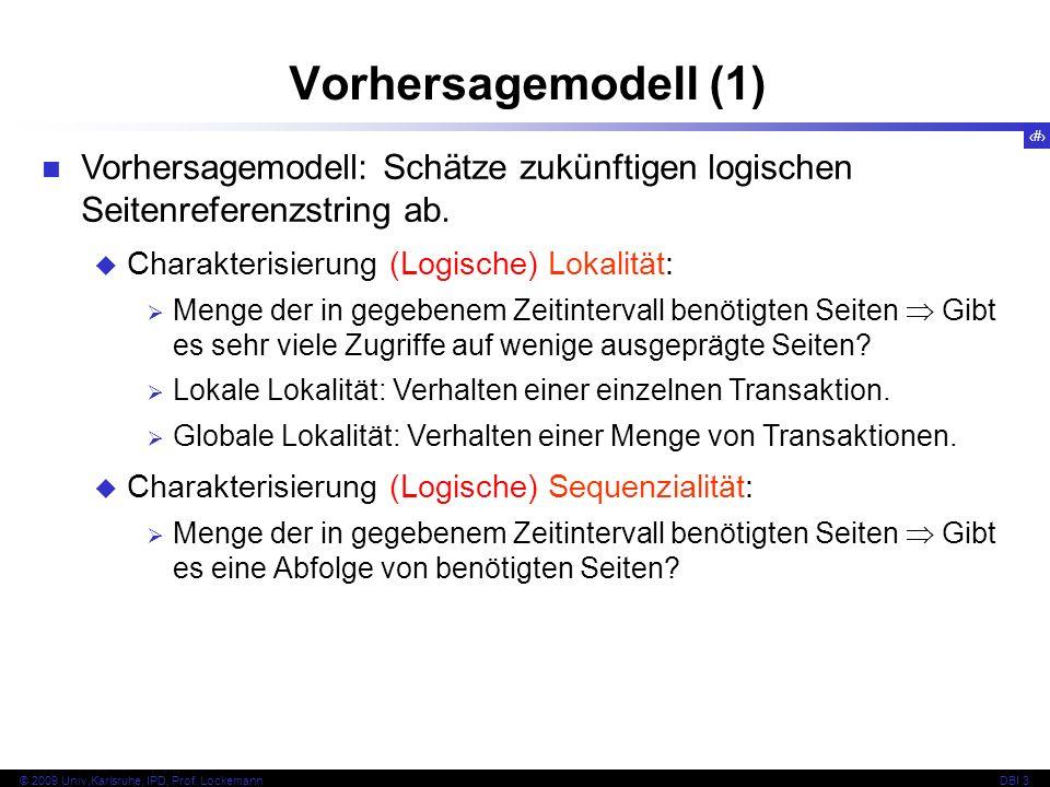 Vorhersagemodell (1) Vorhersagemodell: Schätze zukünftigen logischen Seitenreferenzstring ab. Charakterisierung (Logische) Lokalität: