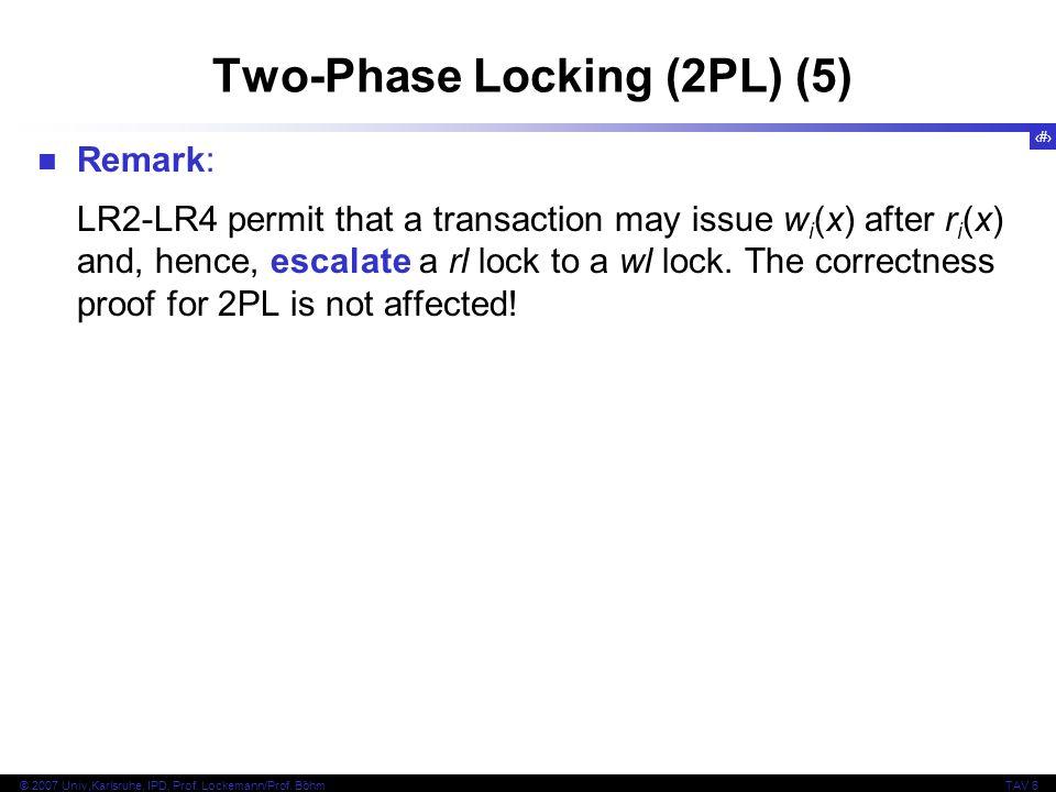 Two-Phase Locking (2PL) (5)
