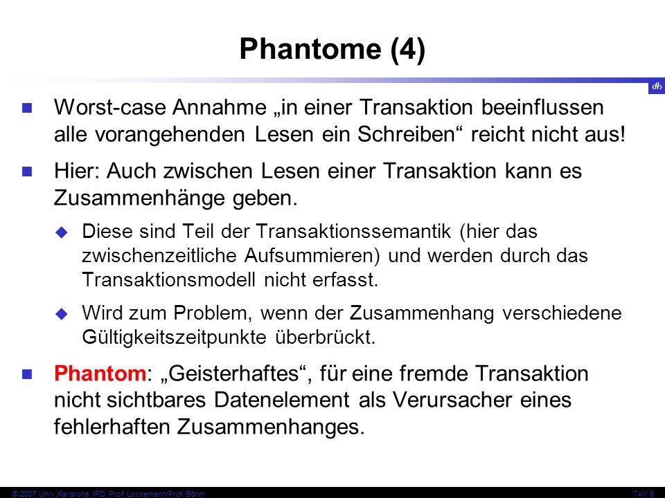 """Phantome (4) Worst-case Annahme """"in einer Transaktion beeinflussen alle vorangehenden Lesen ein Schreiben reicht nicht aus!"""