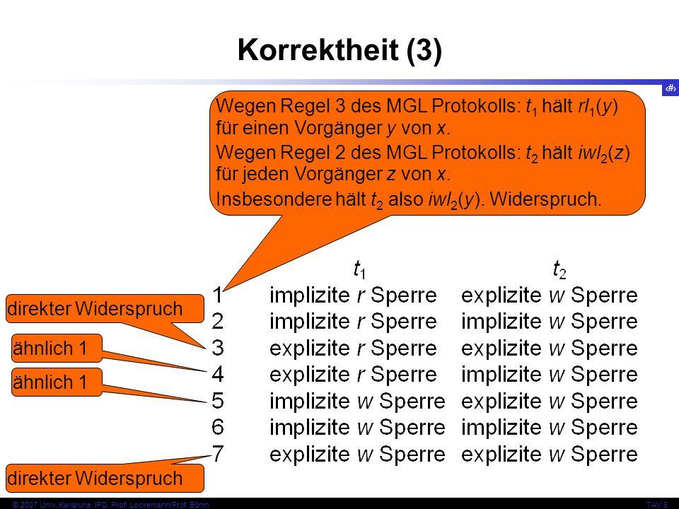 Korrektheit (3) Wegen Regel 3 des MGL Protokolls: t1 hält rl1(y) für einen Vorgänger y von x.