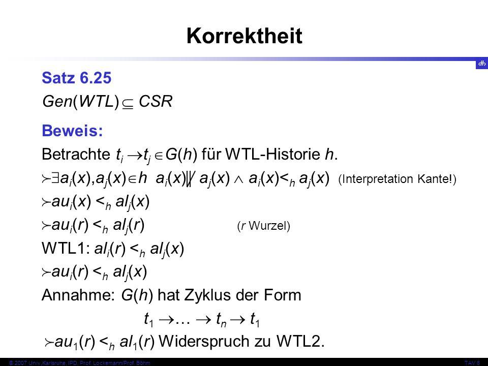 Korrektheit Satz 6.25 Gen(WTL)  CSR Beweis: