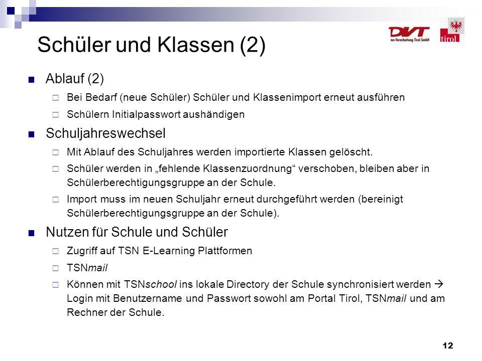 Schüler und Klassen (2) Ablauf (2) Schuljahreswechsel