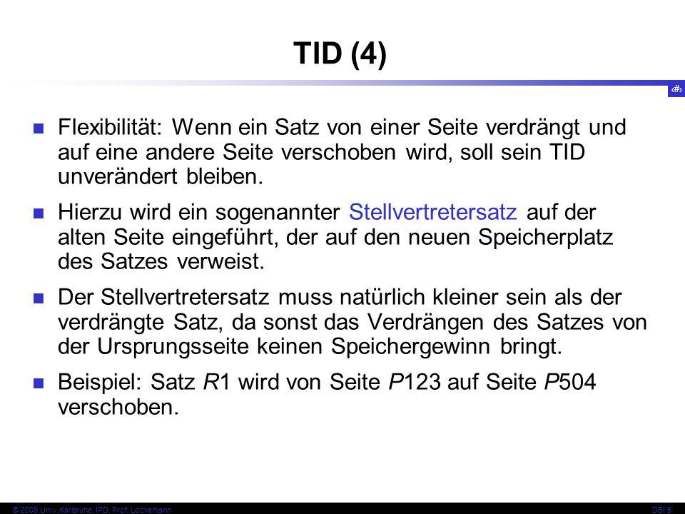 TID (4) Flexibilität: Wenn ein Satz von einer Seite verdrängt und auf eine andere Seite verschoben wird, soll sein TID unverändert bleiben.
