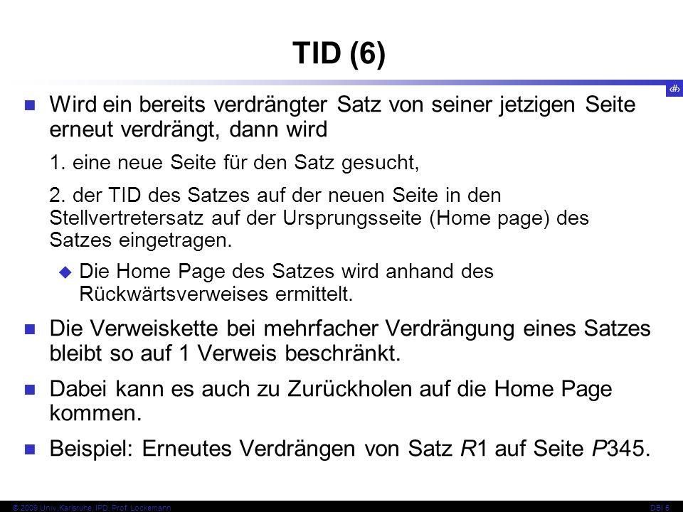 TID (6) Wird ein bereits verdrängter Satz von seiner jetzigen Seite erneut verdrängt, dann wird. 1. eine neue Seite für den Satz gesucht,