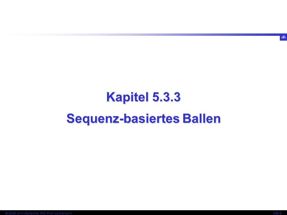Sequenz-basiertes Ballen