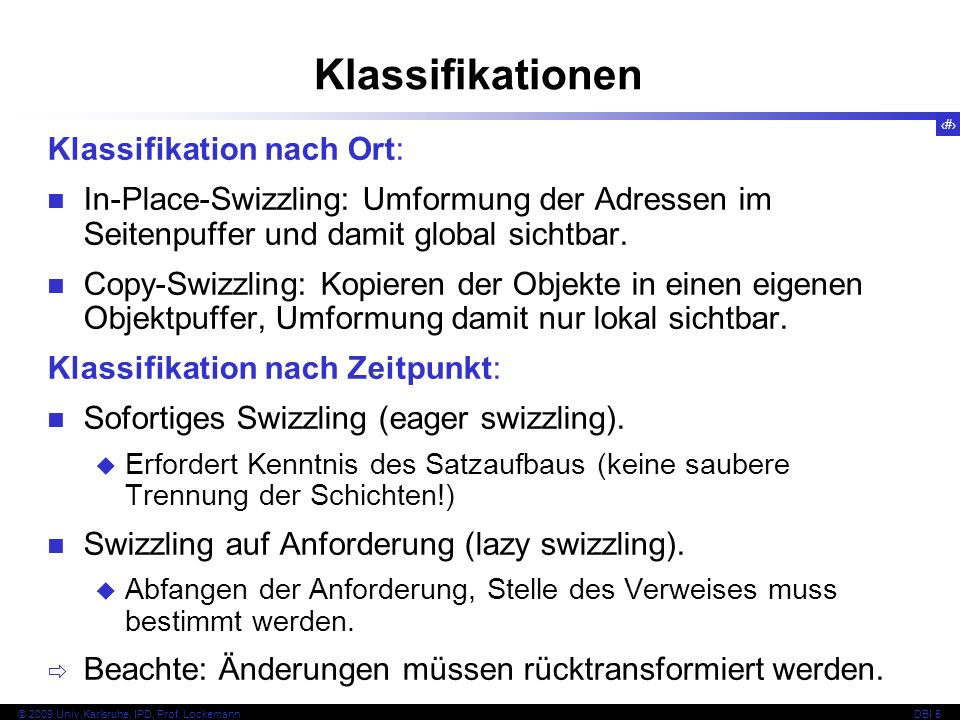 Klassifikationen Klassifikation nach Ort: