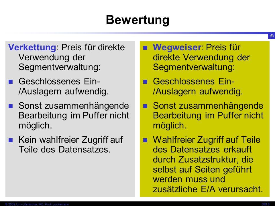 Bewertung Verkettung: Preis für direkte Verwendung der Segmentverwaltung: Geschlossenes Ein-/Auslagern aufwendig.