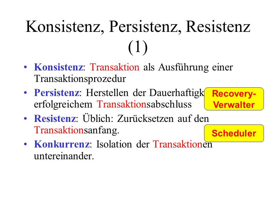 Konsistenz, Persistenz, Resistenz (1)