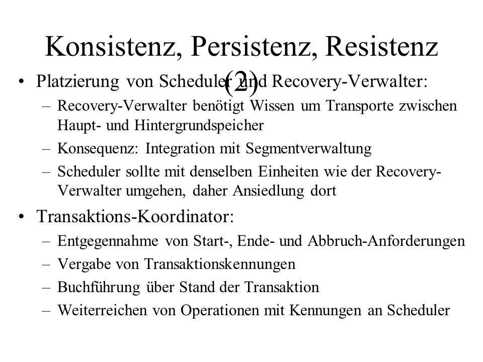 Konsistenz, Persistenz, Resistenz (2)