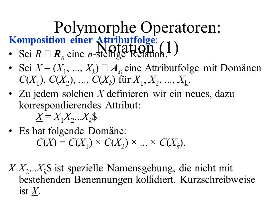 Polymorphe Operatoren: Notation (1)