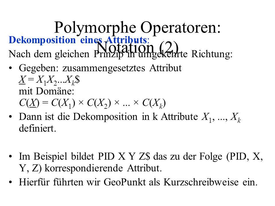 Polymorphe Operatoren: Notation (2)