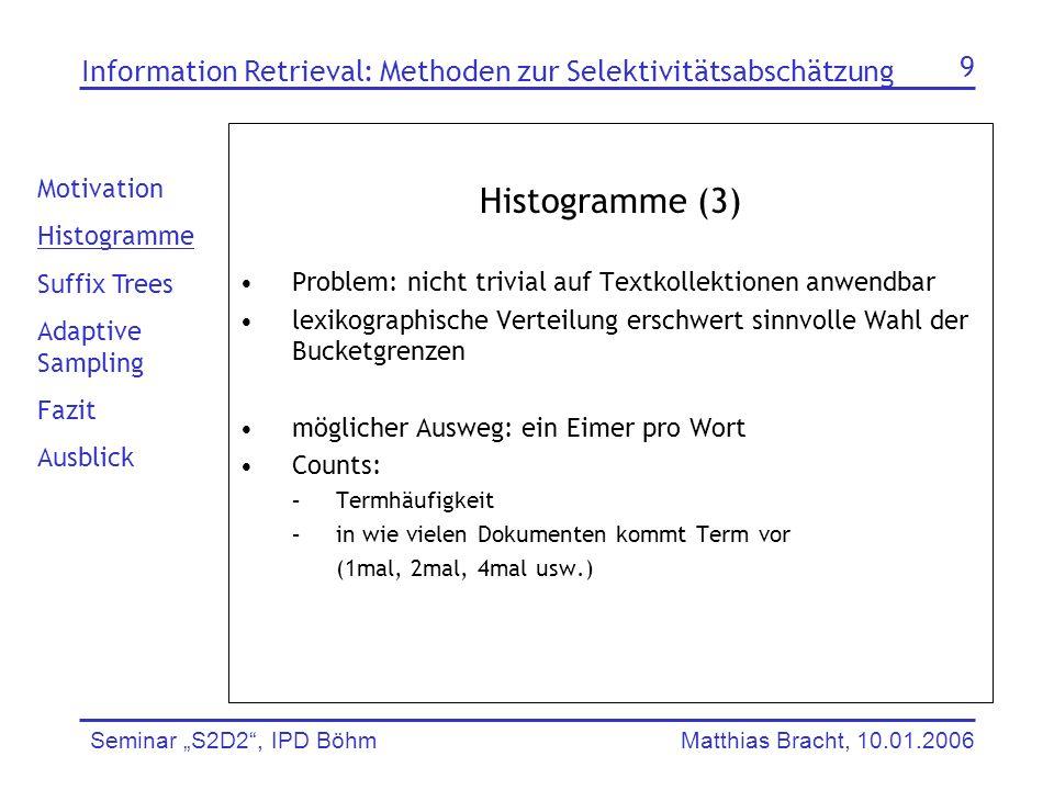 Information Retrieval: Methoden zur Selektivitätsabschätzung