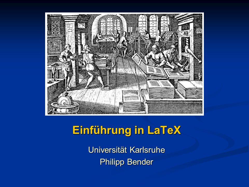 Universität Karlsruhe Philipp Bender