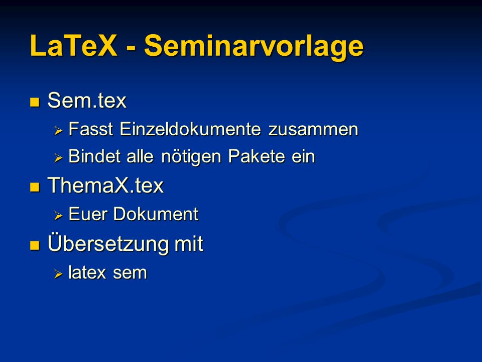 LaTeX - Seminarvorlage