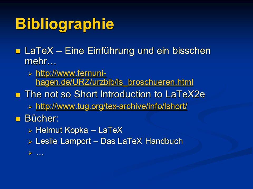 Bibliographie LaTeX – Eine Einführung und ein bisschen mehr…