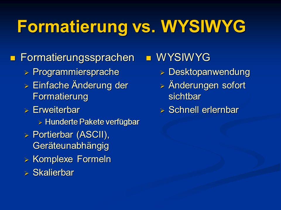 Formatierung vs. WYSIWYG