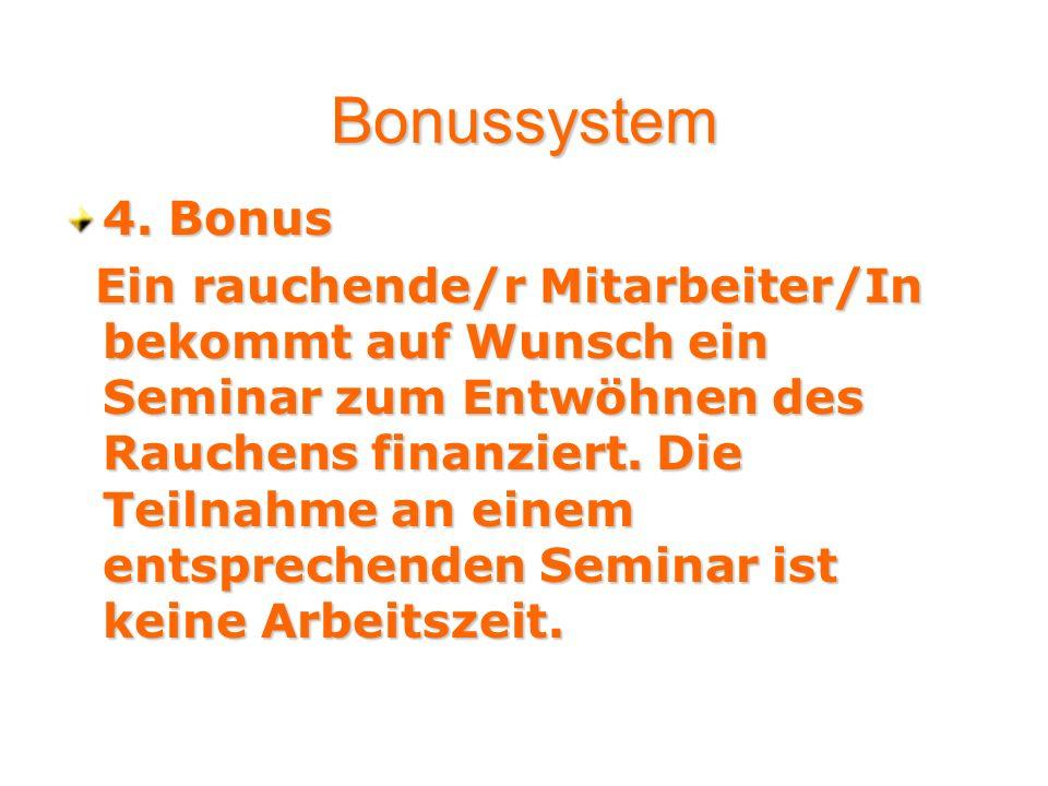Bonussystem 4. Bonus.