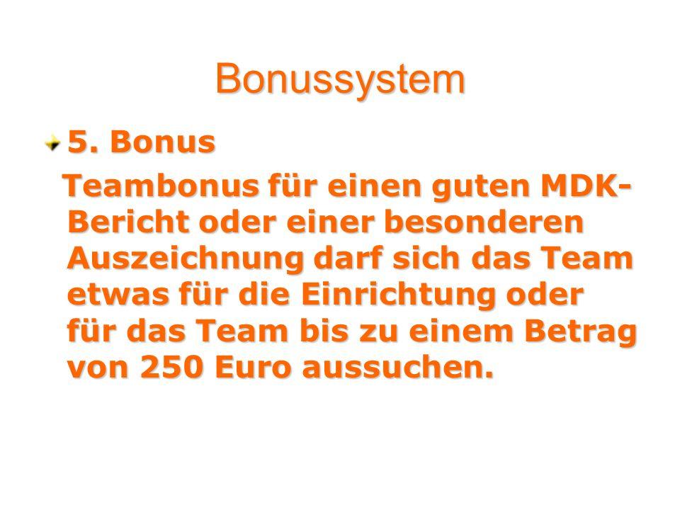 Bonussystem 5. Bonus.