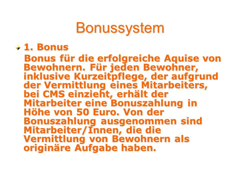 Bonussystem 1. Bonus.