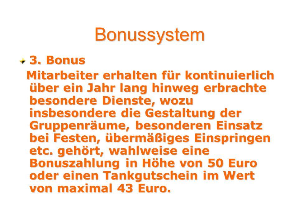 Bonussystem 3. Bonus.
