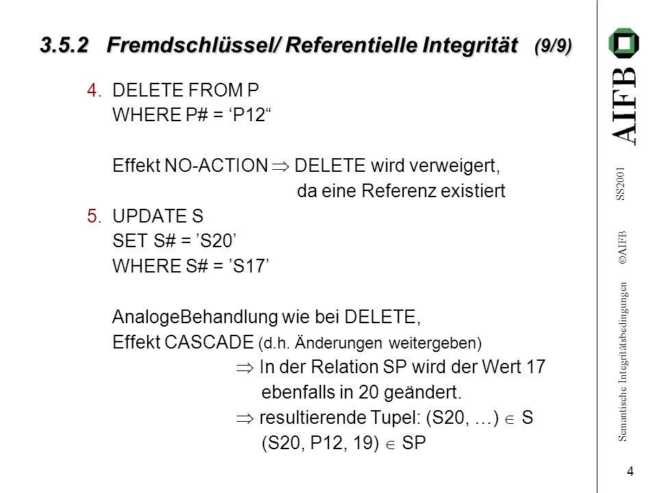 3.5.2 Fremdschlüssel/ Referentielle Integrität (9/9)