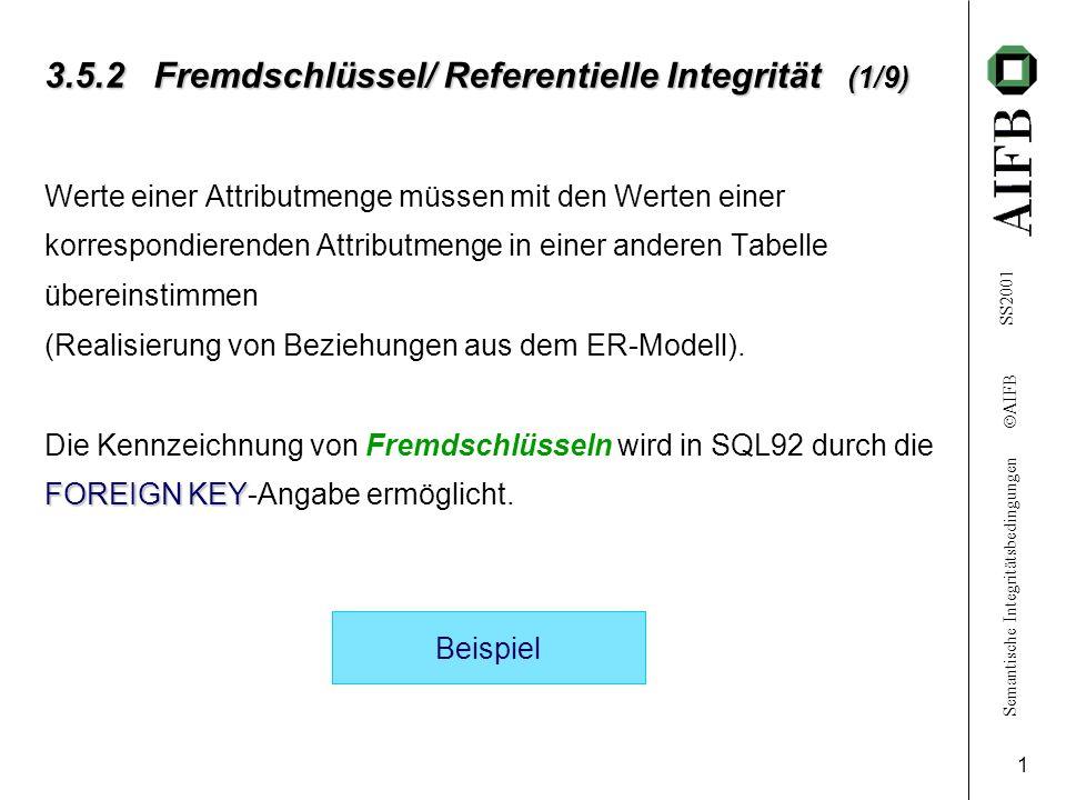 3.5.2 Fremdschlüssel/ Referentielle Integrität (1/9)
