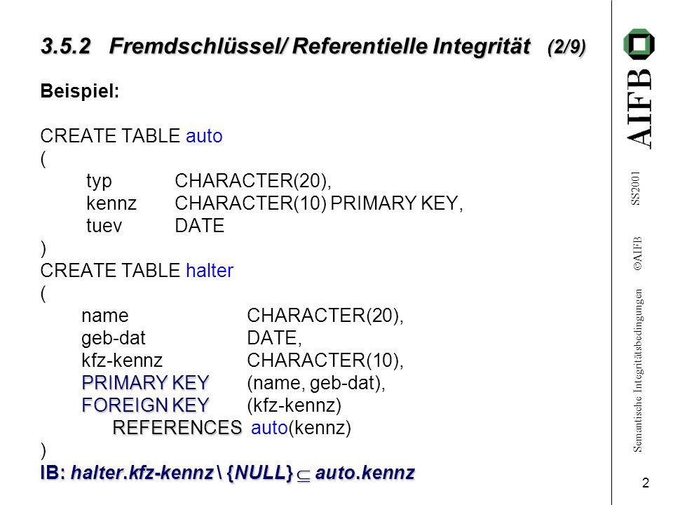 3.5.2 Fremdschlüssel/ Referentielle Integrität (2/9)