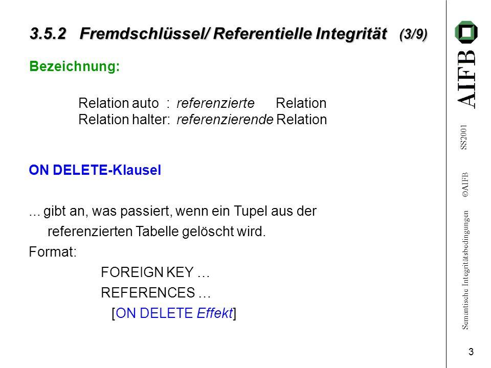 3.5.2 Fremdschlüssel/ Referentielle Integrität (3/9)