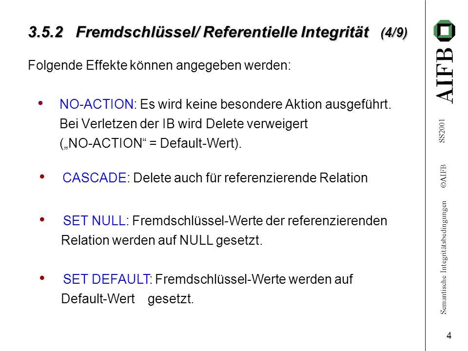 3.5.2 Fremdschlüssel/ Referentielle Integrität (4/9)