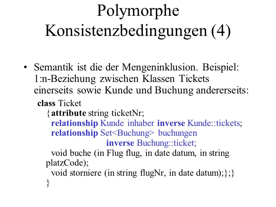 Polymorphe Konsistenzbedingungen (4)