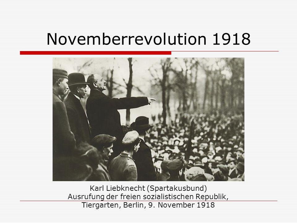 Novemberrevolution 1918 Karl Liebknecht (Spartakusbund)